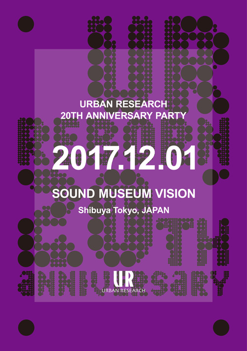 12月1日(金) URBAN RESEARCH 20TH ANNIVERSARY PARTY開催!!