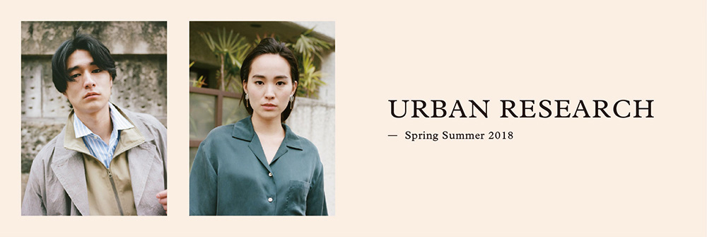 URBAN RESEARCH -Spring Summer 2018