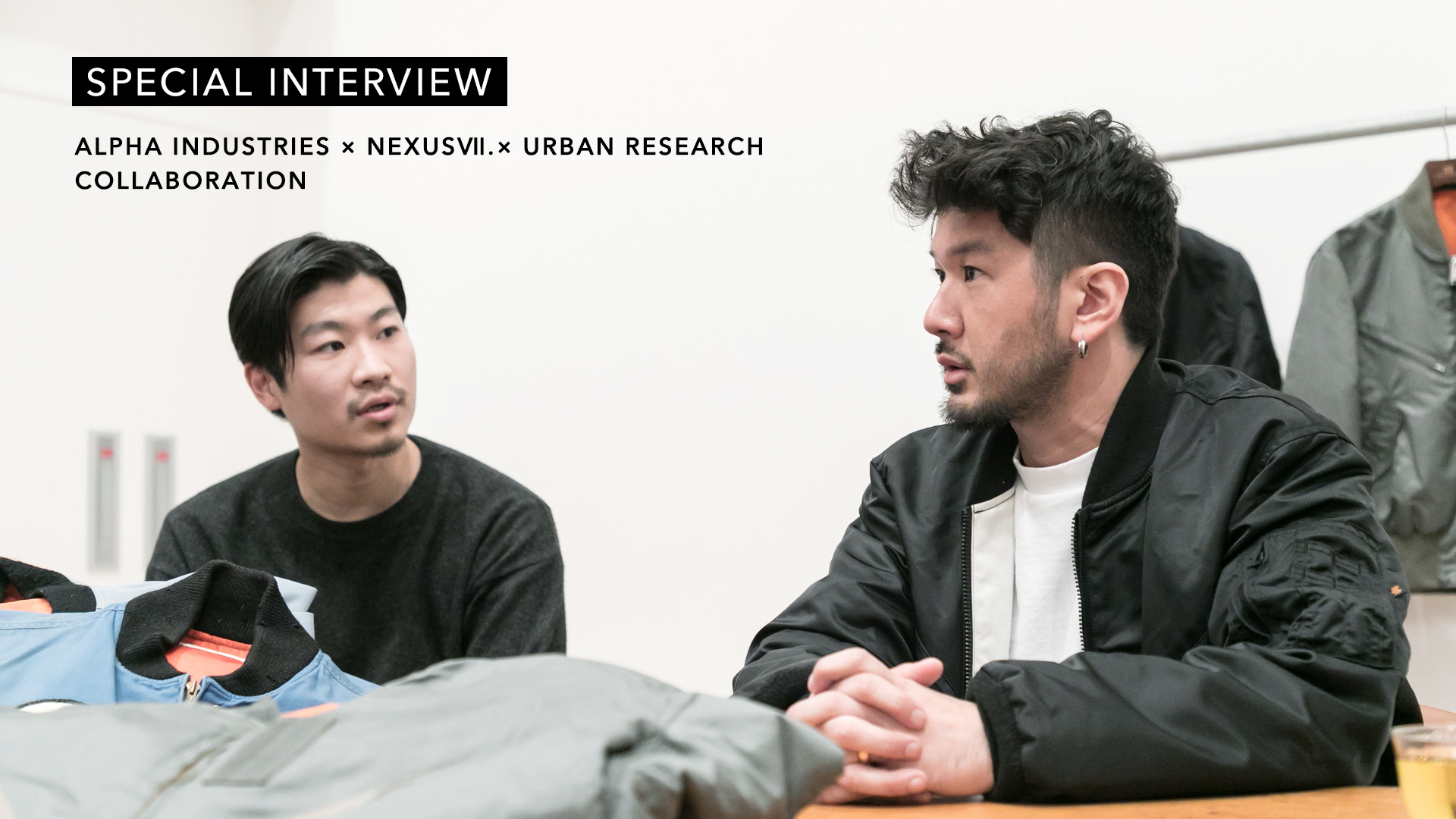 SPECIAL INTERVIEW  for ALPHA INDUSTRIES × NEXUSⅦ. × URBAN RESEARCH COLLABORATION