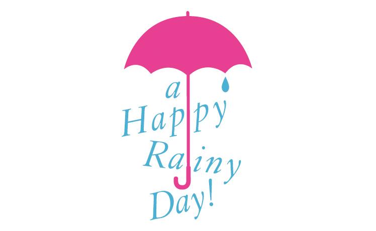 A HAPPY RAINY DAY!