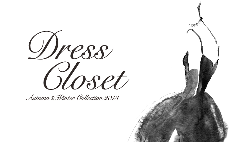 <DRESS CLOSET>
