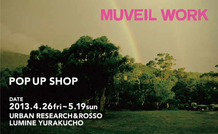 "URBAN RESEARCH ルミネ有楽町店にて""MUVEIL WORK"" POP UP SHOP を開催"