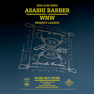 WORK NOT WORK × ASASHI BARBER