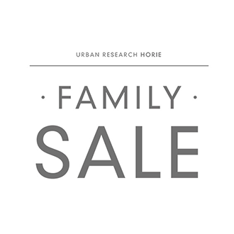 【最大70%OFF】<br>URBAN RESEARCH堀江店にて「FAMILY SALE」開催