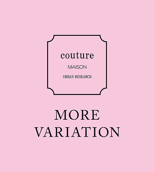 COUTURE MAISON MORE VARIATION