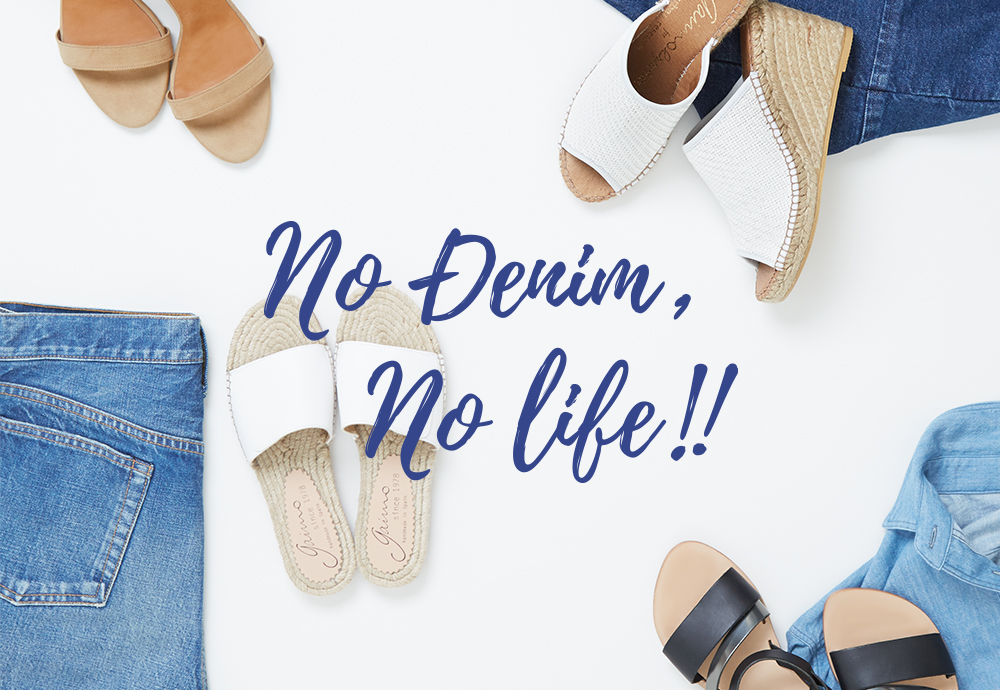 NO DENIM, NO LIFE!! vol.4 ーDenim × Sandals