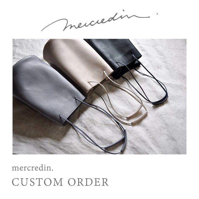mercredin. CUSTOM ORDER開催