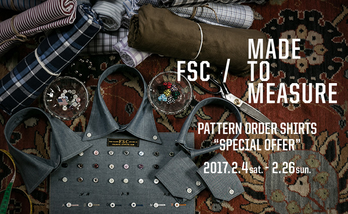 "FREEMANS SPORTING CLUB<br>「MADE TO MEASURE」<br>PATTERN ORDER SHIRT ""SPECIAL OFFER"""
