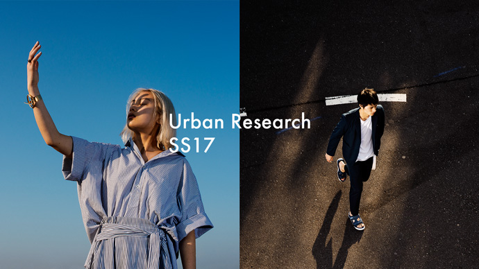 URBAN RESEARCH SS17 <br>INDIVIDUAL MOMENT