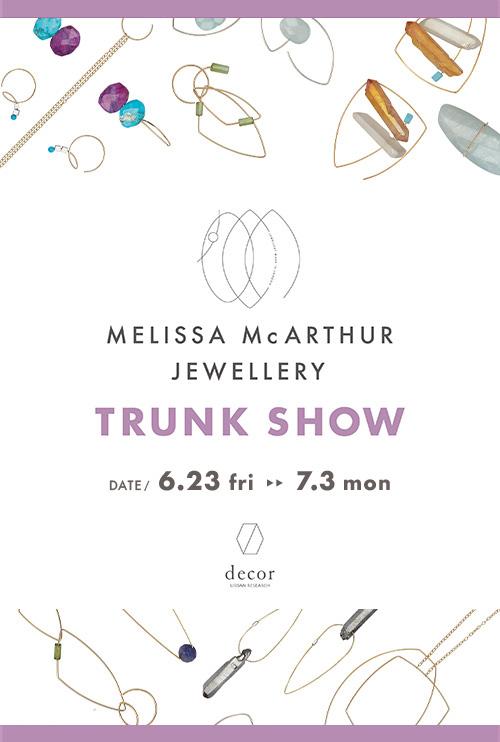 『Melissa McArthur Jewellery TRUNK SHOW』開催のお知らせ