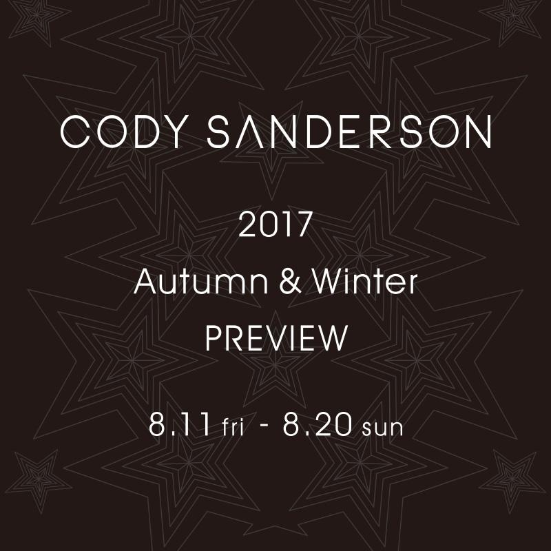 CODY SANDERSON 2017 Autumn & Winter PREVIEW
