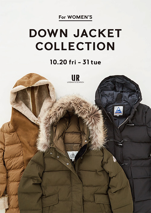 DOWN JACKET COLLECTION FOR WOMEN'S 開催