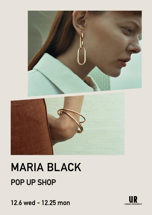 『MARIA BLACK POP UP SHOP』開催