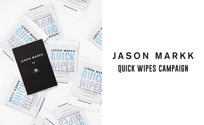"JASON MARKK ""QUICK WIPES"" CAMPAIGN"