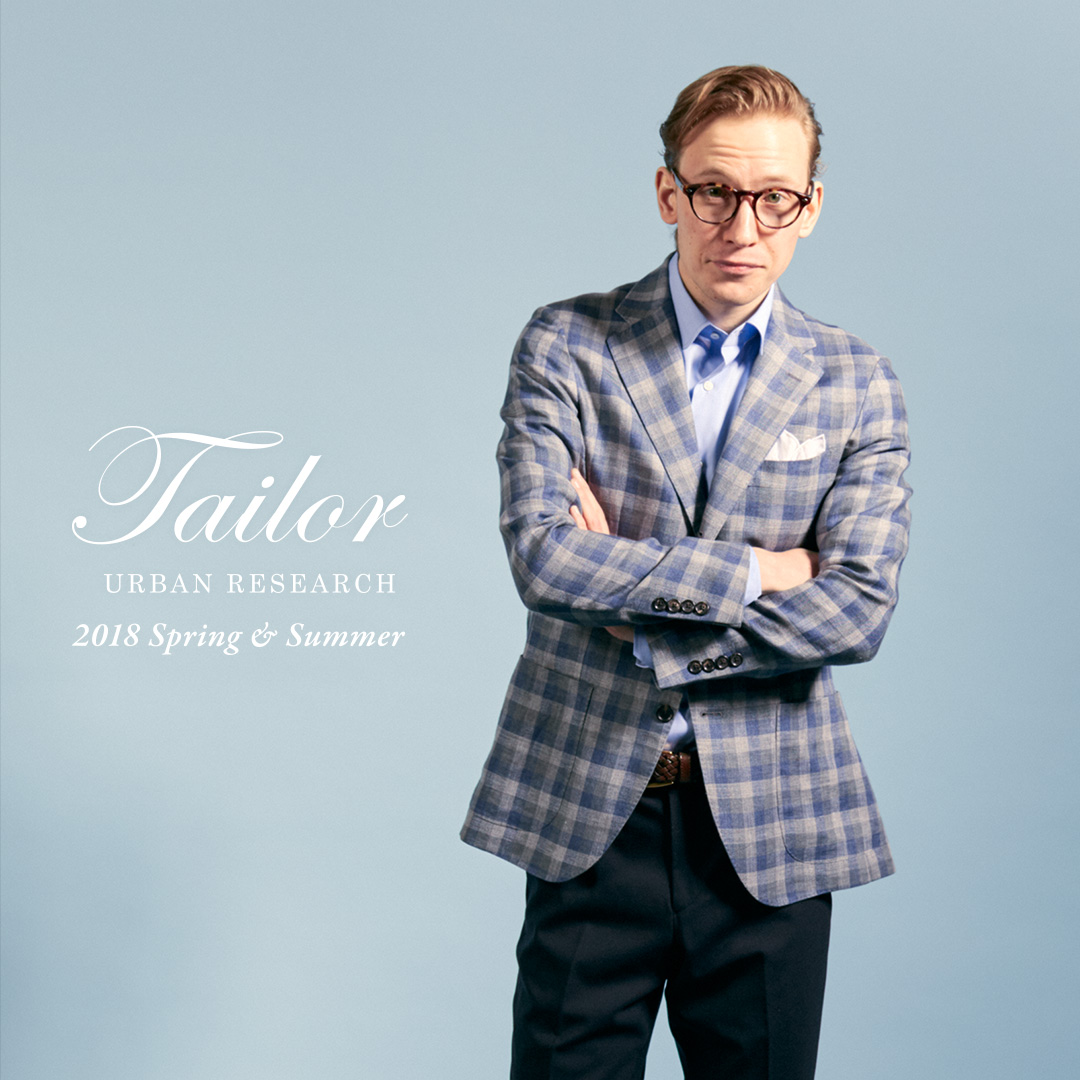 URBAN RESEARCH Tailor 2018Spring&Summer Styling Sample