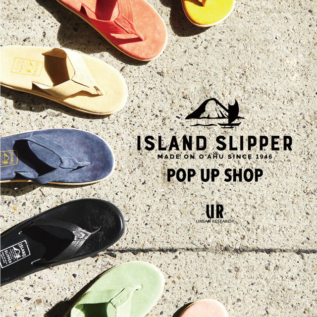 ISLAND SLIPPER POP UP SHOP