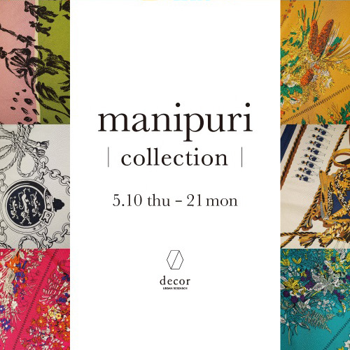 『manipuri collection』開催