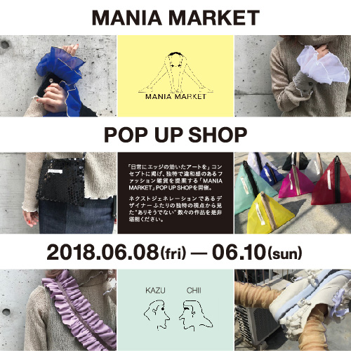MANIA MARKET POP UP SHOP
