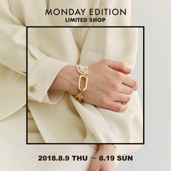 MONDAY EDITION LIMITED SHOP 開催