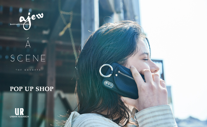 ajew &#038; A SCENE POP UP SHOP<br>別注iPhoneケースも数量限定でリリース!!