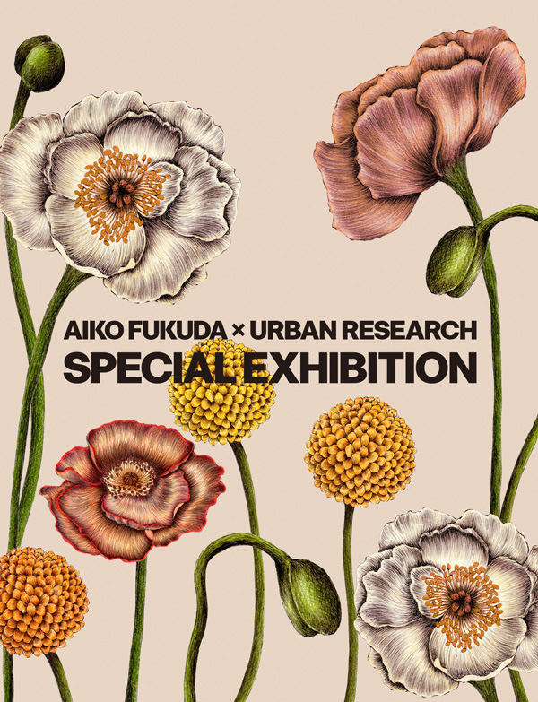 AIKO FUKUDA × URBAN RESEARCH SPECIAL EXHIBITION