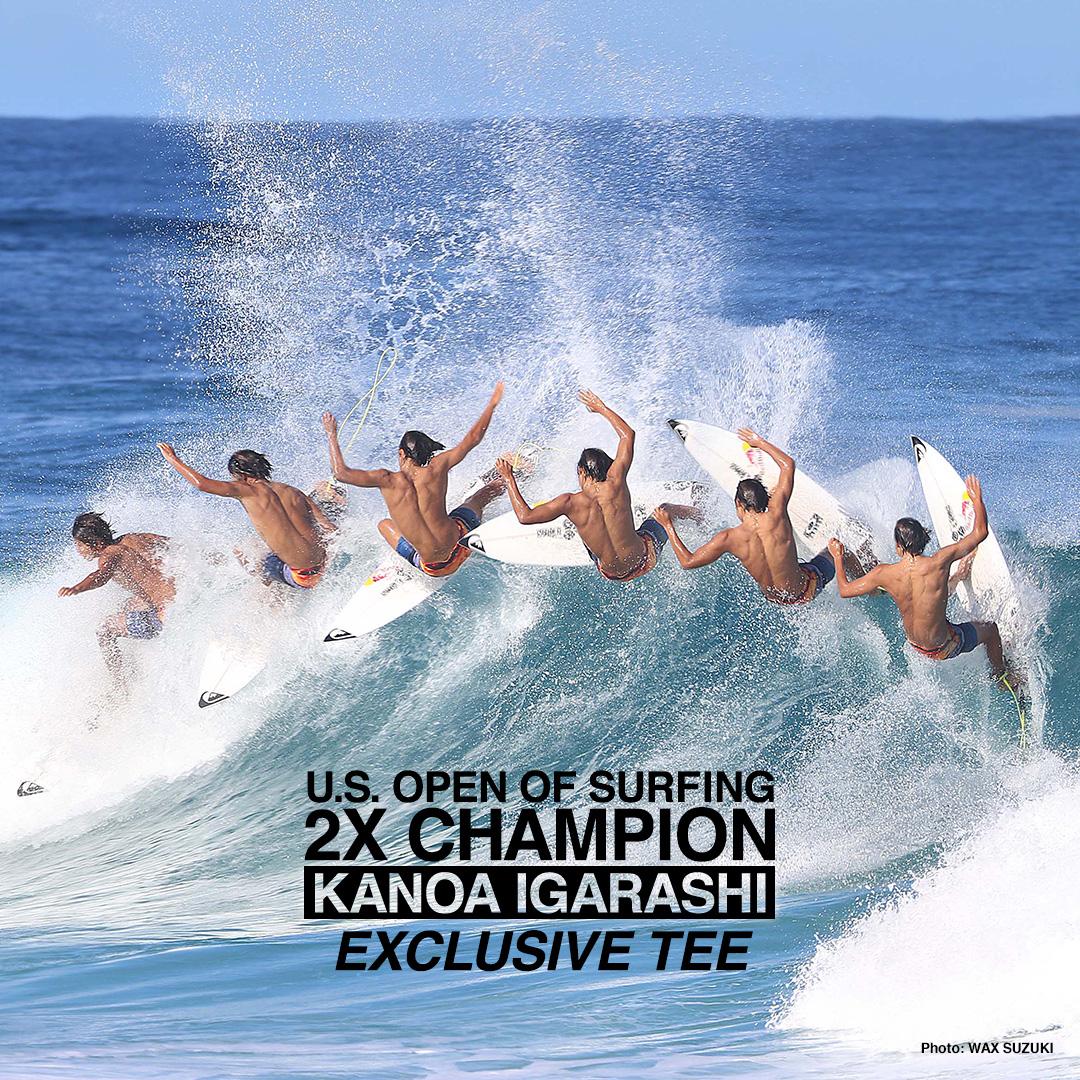 五十嵐カノア US OPEN OF SURFING制覇記念 エクスクルーシブTシャツ