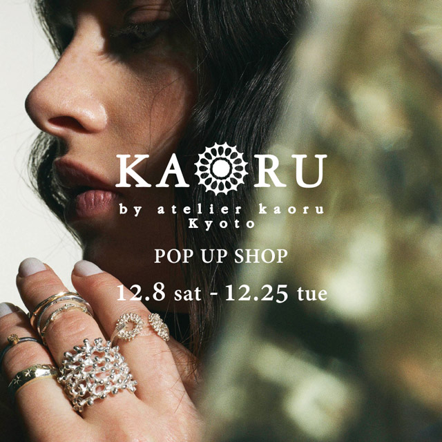 KAORU POP UP SHOP