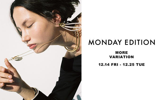 MONDAY EDITION MORE VARIATION開催