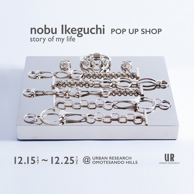 nobu Ikeguchi <br>ブランド初となるPOP UP SHOPを開催