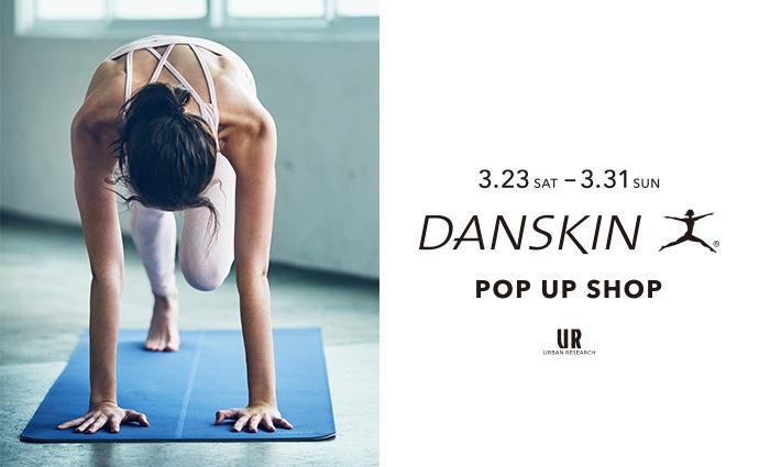 DANSKIN POP UP SHOP