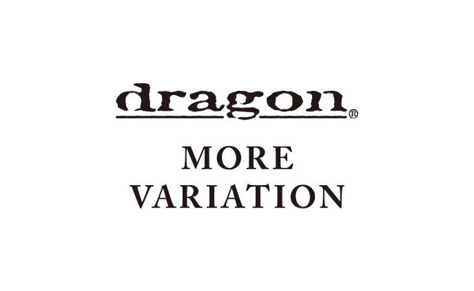 DRAGON MORE VARIATION 開催