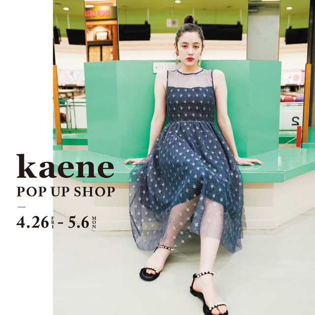 kaene POP UP SHOP