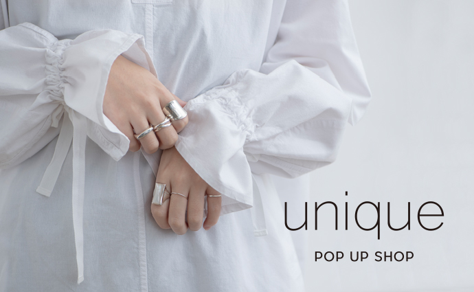 unique POP UP SHOP 開催