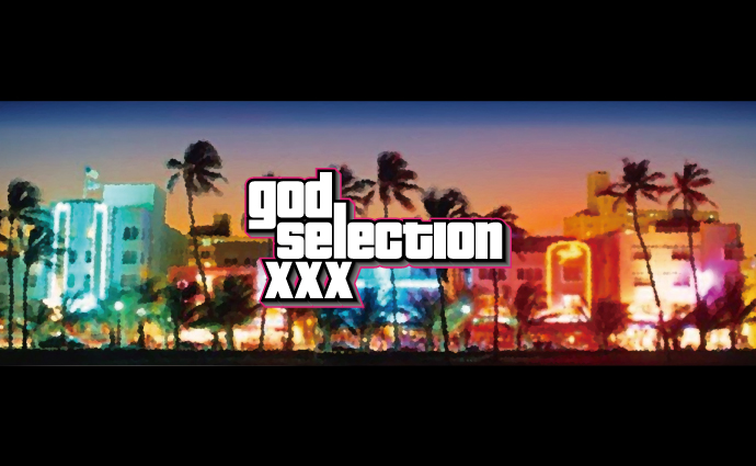 GOD SELECTION XXX 「AFTER PARTY」