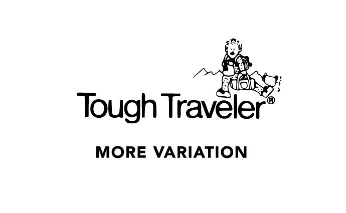 Tough Traveler MORE VARIATION