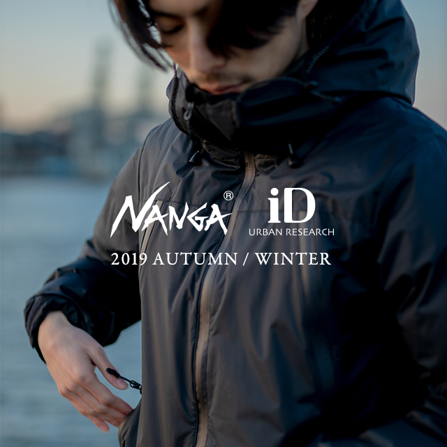 NANGA × URBAN RESEARCH iD 2019 autumn/winter collection <br>SPECIAL MOVIEも公開中